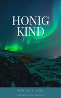 Ann-Kristin Vinterberg: Honigkind