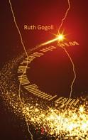 Ruth Gogoll: Wie ein Stern, der vom Himmel fällt ★★★★