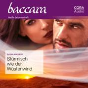 Stürmisch wie der Wüstenwind (Baccara)
