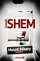 Samuel Shem: Mount Misery ★★★★