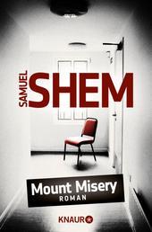 Mount Misery - Roman