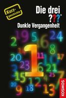 Marco Sonnleitner: Die drei ??? Dunkle Vergangenheit (drei Fragezeichen) ★★★