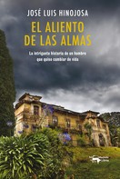 José Luis de Hinojosa y Fernández de Angulo: El aliento de las almas