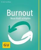 Frank Meyer: Burnout