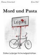 Thomas Schmertosch: Mord und Pasta ★★★★★