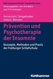 Prävention und Psychotherapie der Insomnie - Konzepte, Methoden und Praxis der Freiburger Schlafschule