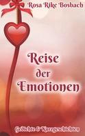 Rosa Rike Bosbach: Reise der Emotionen