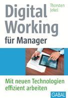 Thorsten Jekel: Digital Working für Manager ★★★