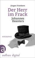 Jürgen Trimborn: Der Herr im Frack. Johannes Heesters ★★★★