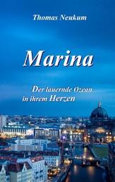 Marina - Der lauernde Ozean in ihrem Herzen