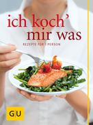Margit Proebst: Ich koch` mir was
