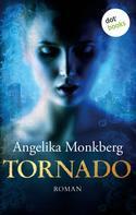 Angelika Monkberg: Tornado ★★★