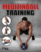 Christoph Delp: Medizinball-Training ★★★★★