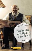 Ingrid Geiger: Wohnung mit Opa zu vermieten ★★★★