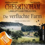 Cherringham - Landluft kann tödlich sein, Folge 6: Die verfluchte Farm (Ungekürzt)