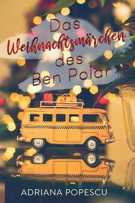 Das Weihnachtsmärchen des Ben Polar