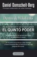 Daniel Domscheit-Berg: Dentro de WikiLeaks