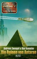 Andreas Zwengel: Raumschiff Promet - Die Abenteuer der Shalyn Shan 20: Die Ruinen von Antaran
