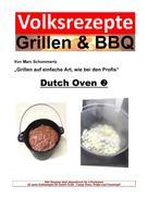 Marc Schommertz: Volksrezepte Grillen & BBQ - Dutch Oven 2 ★★★★★
