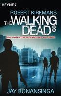 Jay Bonansinga: The Walking Dead 8 ★★★★★