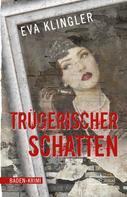 Eva Klingler: Trügerischer Schatten ★★★★★