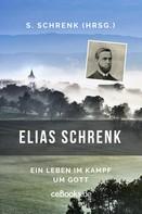 Samuel Schrenk: Elias Schrenk
