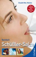 Elisabeth Metz-Melchior: Basisbuch Schüßler-Salze ★★★