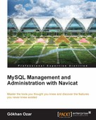 Gokhan Ozar: MySQL Management and Administration with Navicat