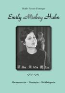"""Heide-Renate Döringer: Emily """"Mickey"""" Hahn"""