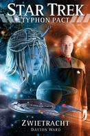 Dayton Ward: Star Trek - Typhon Pact 4: Zwietracht ★★★★★