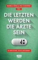 Horst Evers: Die Letzten werden die Ärzte sein ★★★