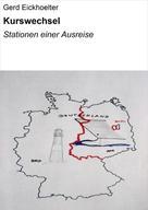 Gerd Eickhoelter: Kurswechsel ★★★★★