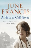 June Francis: A Place to Call Home