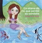 Soraya de la Arena: La sirena de río que perdió su sandalia