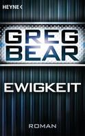 Greg Bear: Ewigkeit ★★★★