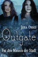 Jona Orbis: Outgate