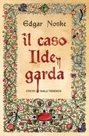Edgar Noske: Il caso Ildegarda