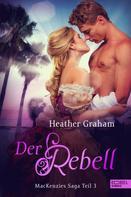 Heather Graham: Der Rebell ★★★★★