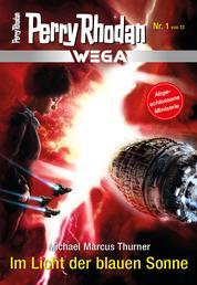 Wega 1: Im Licht der blauen Sonne