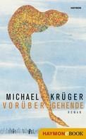 Michael Krüger: Vorübergehende ★★★★