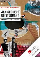 Matthias Altenburg: Jan Seghers' Geisterbahn