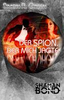Simon R. Green: Der Spion, der mich jagte ★★★★★