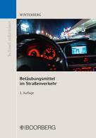 Carsten Winterberg: Betäubungsmittel im Straßenverkehr