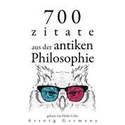 700 Zitate aus der alten Philosophie - Sammlung bester Zitate