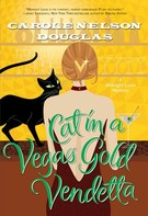 Carole Nelson Douglas: Cat in a Vegas Gold Vendetta