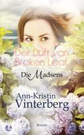 Ann-Kristin Vinterberg: Der Duft von Broken Leaf ★★★★★
