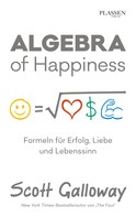 Scott Galloway: Algebra of Happiness