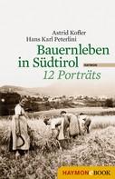 Astrid Kofler: Bauernleben in Südtirol ★★★★
