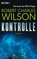 Robert Charles Wilson: Kontrolle ★★★★