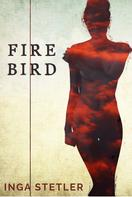 Inga Stetler: Firebird ★★★★